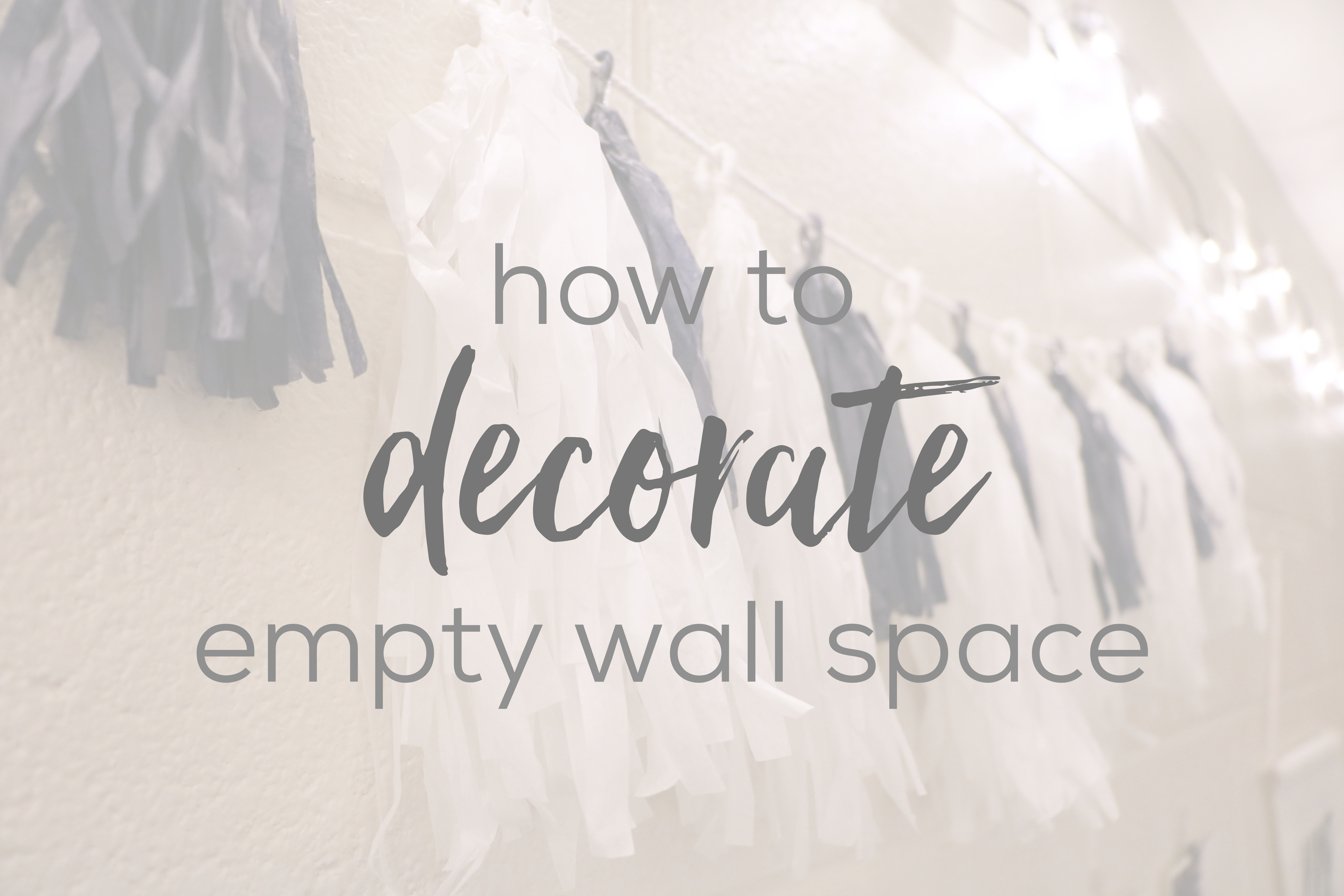 This Week I Will Be Sharing My Advice And Inspiration On How To Decorate Any Empty Wall Space In Your Room