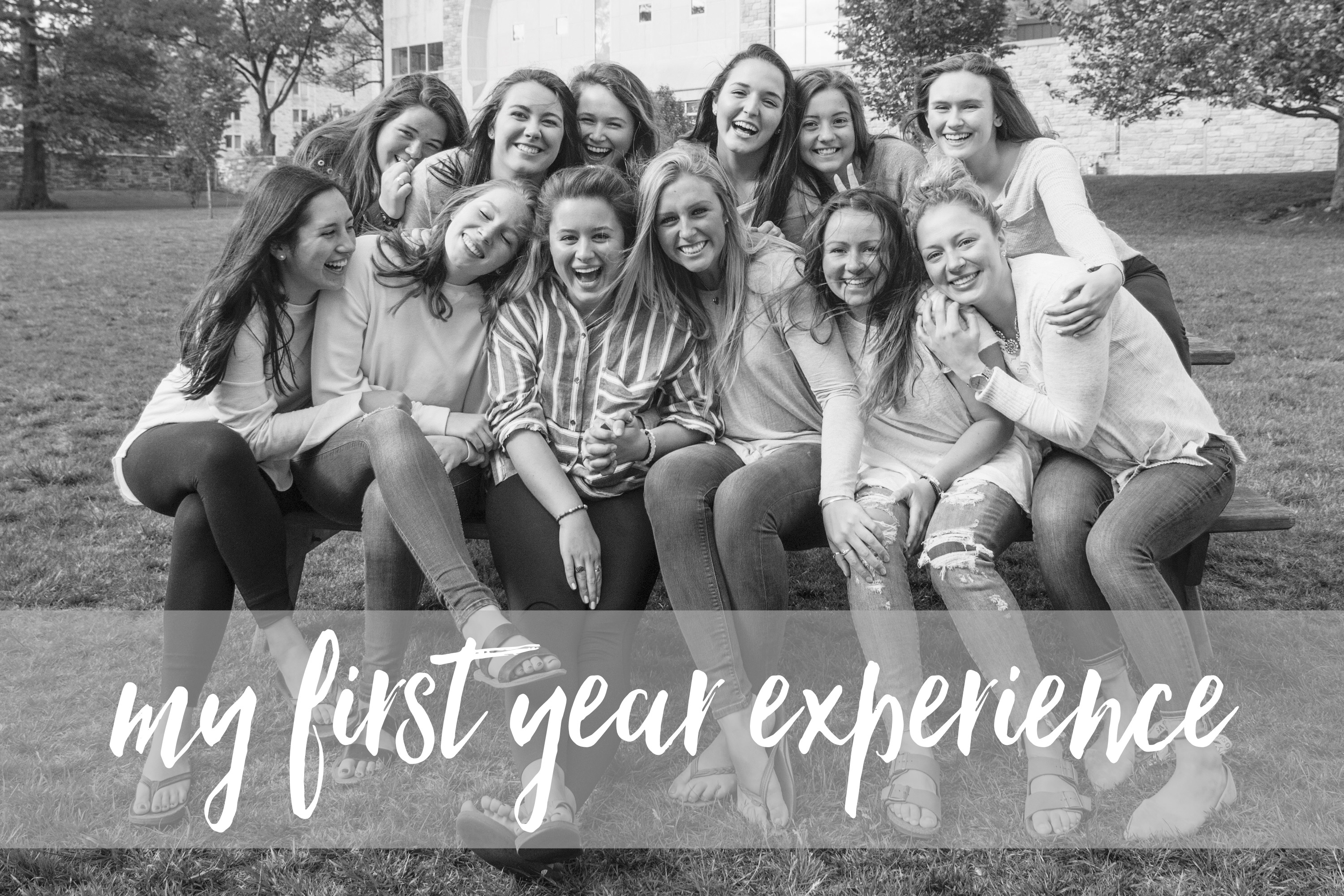 """my first year experience"" text over photo of girls"